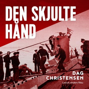 Den skjulte hånd (lydbok) av Dag Christensen