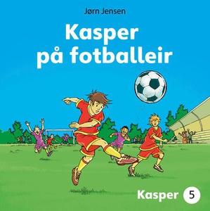 Kasper på fotballeir (lydbok) av Jørn Jensen