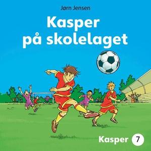 Kasper på skolelaget (lydbok) av Jørn Jensen