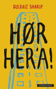 Hør her'a! (ebok) av Gulraiz Sharif