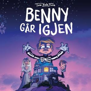Benny går igjen (lydbok) av Tom-Erik Fure