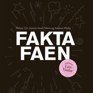 Fakta faen (lydbok) av Jostein Sand Nilsen, B