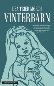Vinterbarn (ebok) av Dea Trier Mørch