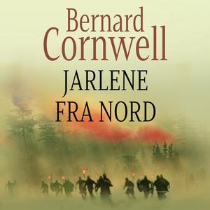 Jarlene fra nord (lydbok) av Bernard Cornwell