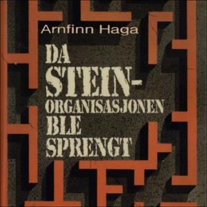 Da Stein-organisasjonen ble sprengt (lydbok)