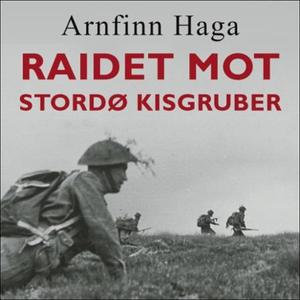 Raidet mot Stordø Kisgruber (lydbok) av Arnfi