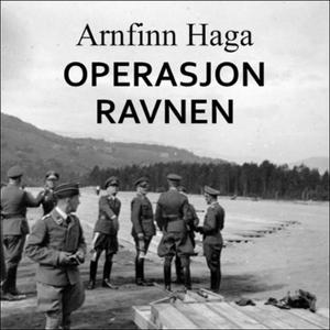 Operasjon ravnen (lydbok) av Arnfinn Haga