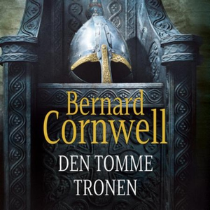 Den tomme tronen (lydbok) av Bernard Cornwell