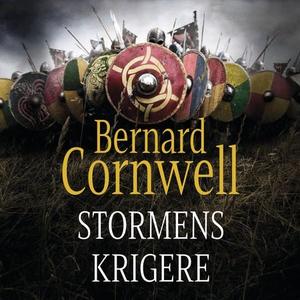 Stormens krigere (lydbok) av Bernard Cornwell