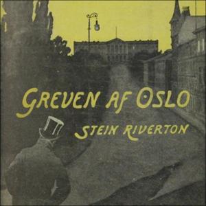 Greven av Oslo (lydbok) av Stein Riverton