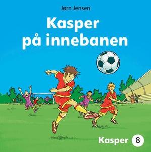 Kasper på innebanen (lydbok) av Jørn Jensen