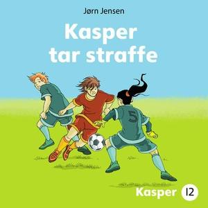 Kasper tar straffe (lydbok) av Jørn Jensen