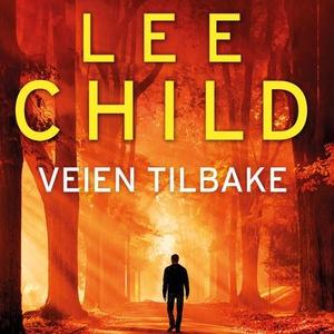 Veien tilbake (lydbok) av Lee Child