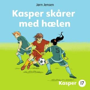 Kasper skårer med hælen (lydbok) av Jørn Jens