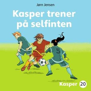 Kasper trener på selfinten (lydbok) av Jørn J
