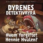 Hvem forgiftet Hennie Hvalen?