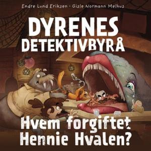 Hvem forgiftet Hennie Hvalen? (lydbok) av End