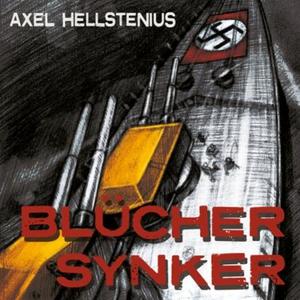 Blücher synker (lydbok) av Axel Hellstenius