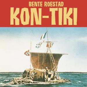 Kon-Tiki (lydbok) av Bente Roestad