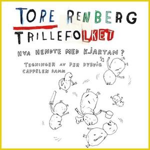 Trillefolket (lydbok) av Tore Renberg