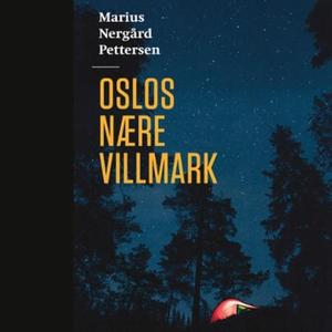 Oslos nære villmark (lydbok) av Marius Nergår