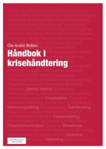 Håndbok i krisehåndtering (ebok) av Ole André