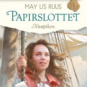 Alvøpiken (lydbok) av May Lis Ruus