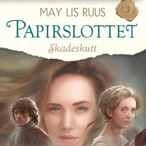 Skadeskutt (lydbok) av May Lis Ruus