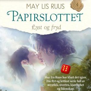 Lyst og fryd (lydbok) av May Lis Ruus
