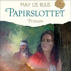 Prinsen (lydbok) av May Lis Ruus