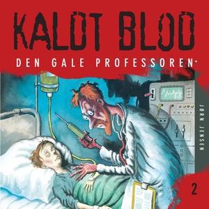 Den gale professoren (lydbok) av Jørn Jensen
