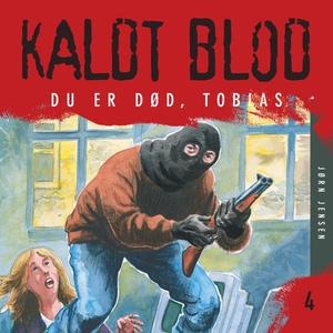 Du er død, Tobias! (lydbok) av Jørn Jensen