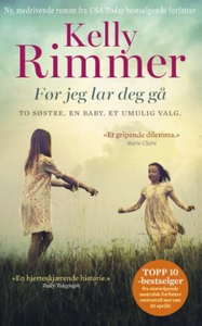 Før jeg lar deg gå (ebok) av Kelly Rimmer
