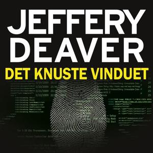 Det knuste vinduet (lydbok) av Jeffery Deaver