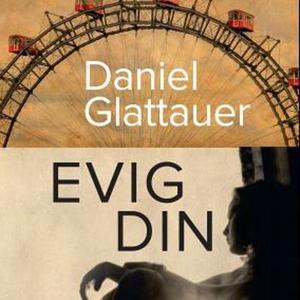 Evig din (lydbok) av Daniel Glattauer