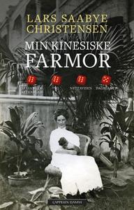 Min kinesiske farmor (ebok) av Lars Saabye Ch