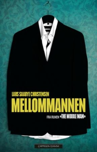 Mellommannen (ebok) av Lars Saabye Christense