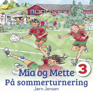 Mia og Mette på sommerturnering (lydbok) av J