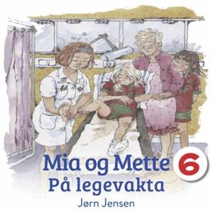 Mia og Mette på legevakten (lydbok) av Jørn J