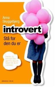 Introvert (ebok) av Anna Skyggebjerg