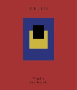 Veien (ebok) av Vigdis Garbarek