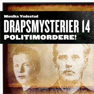 Politimordere! (lydbok) av Monika N. Yndestad