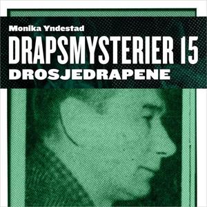 Drosjedrapene (lydbok) av Monika N. Yndestad