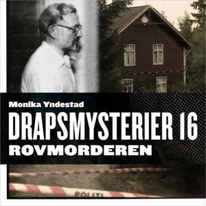 Rovmorderen (lydbok) av Monika N. Yndestad