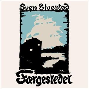 Fergestedet (lydbok) av Sven Elvestad