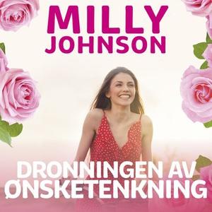 Dronningen av ønsketenkning (lydbok) av Milly