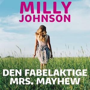 Den fabelaktige Mrs. Mayhew (lydbok) av Milly