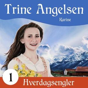 Karine (lydbok) av Trine Angelsen