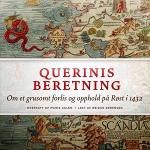 Querinis beretning (lydbok) av Pietro Querini