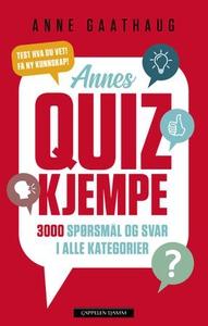 Annes quizkjempe (ebok) av Anne Gaathaug
